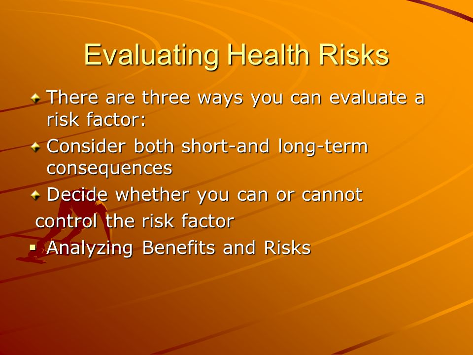Evaluating Health Risks