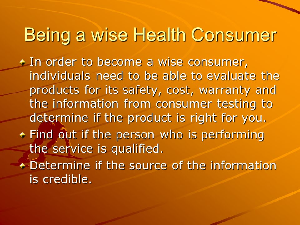 Being a wise Health Consumer