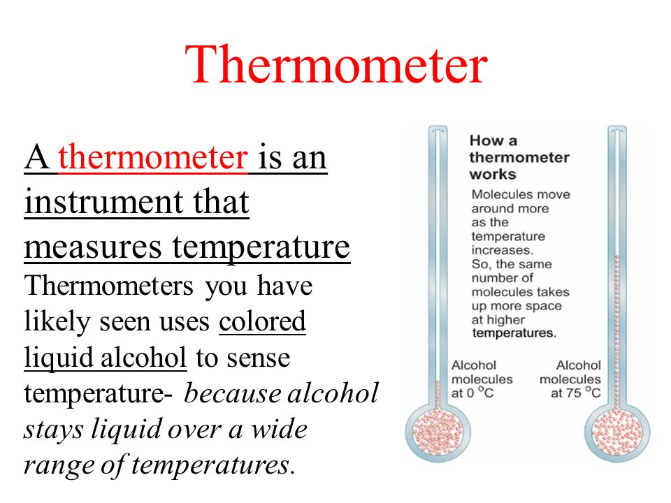 Thermometer A thermometer is an instrument that measures temperature