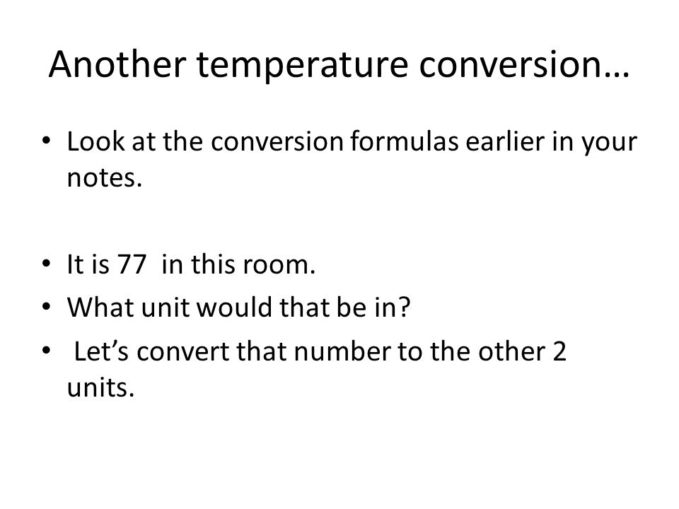 Another temperature conversion…