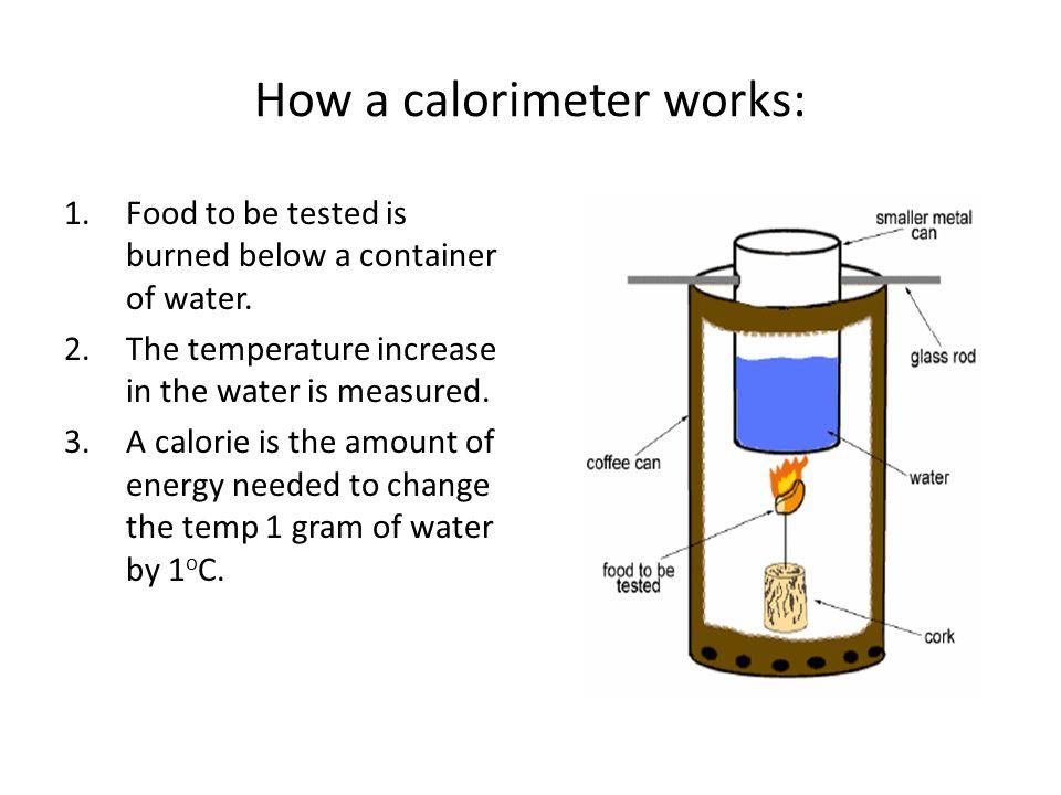How a calorimeter works: