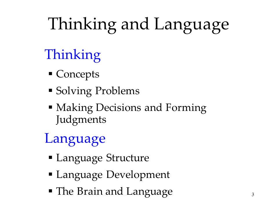 Thinking and Language Thinking Language Concepts Solving Problems
