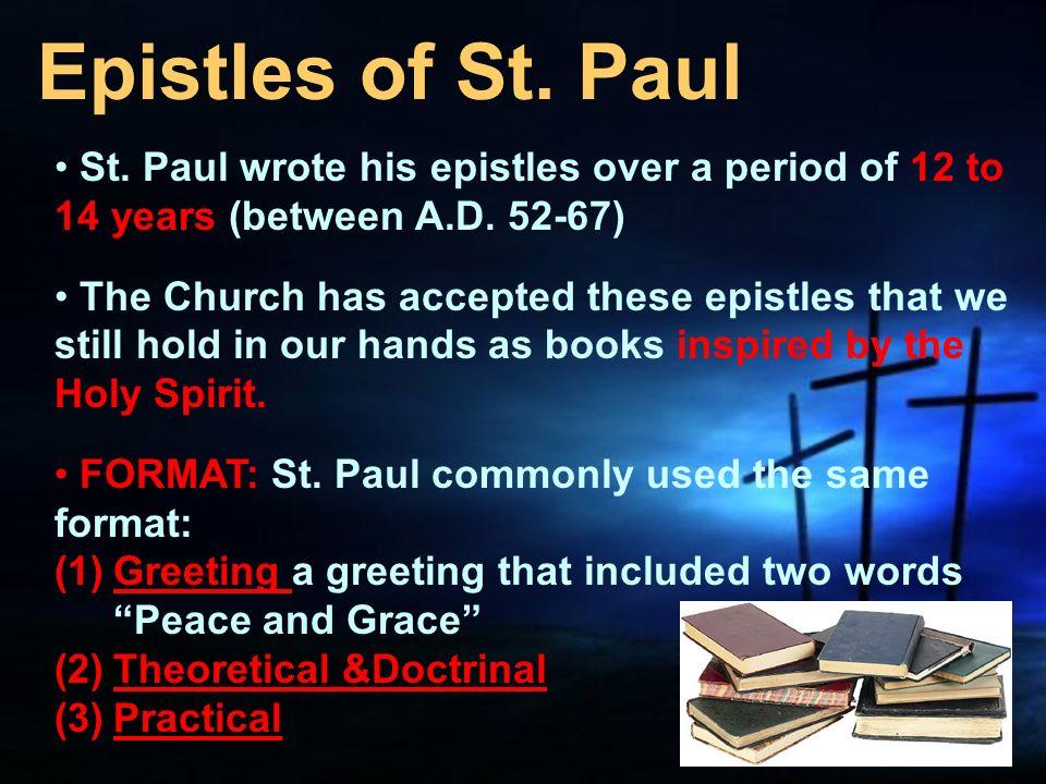 paul epistle study Outlines a number of reasons why he considers the epistle of james to be at the very least  study and consideration of the work  epistles of paul and peter.