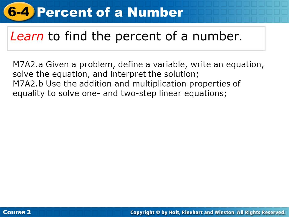 6-4 Percent of a Number Learn to find the percent of a number.