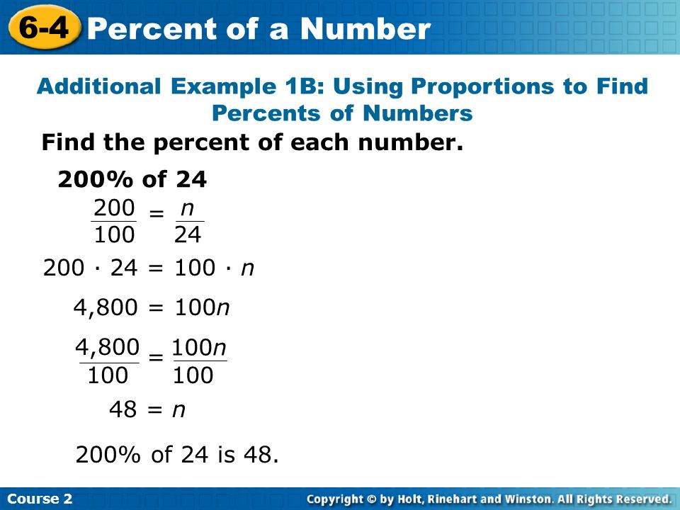 Additional Example 1B: Using Proportions to Find Percents of Numbers
