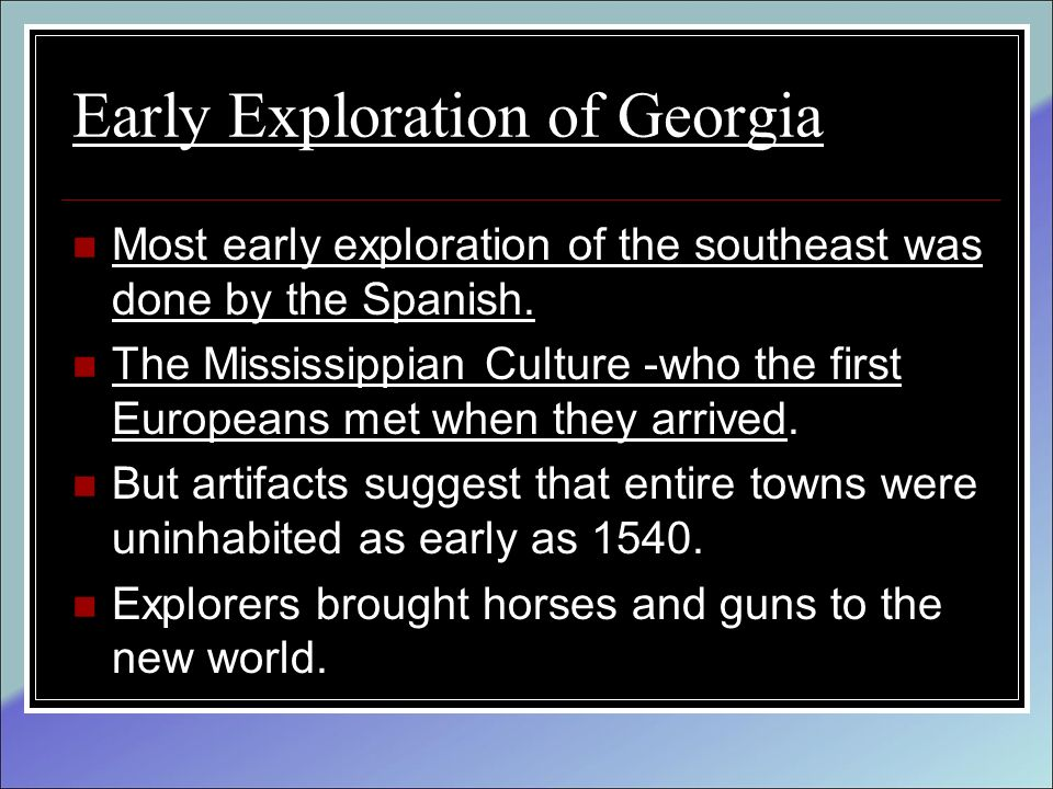 Early Exploration of Georgia
