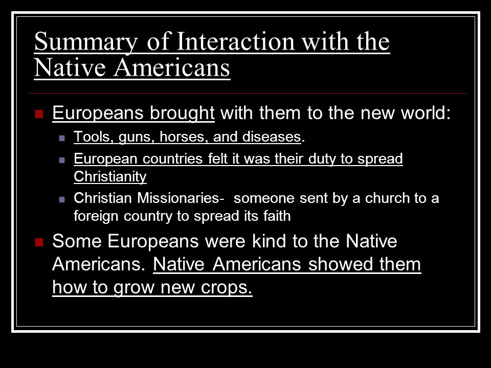 Summary of Interaction with the Native Americans