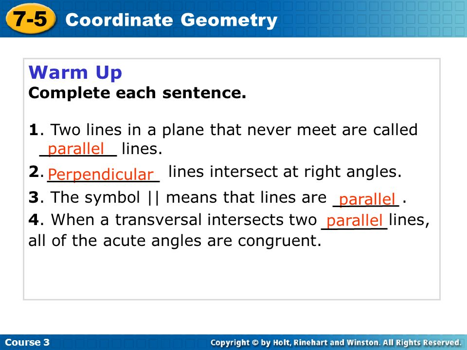 7-5 Coordinate Geometry Warm Up Complete each sentence.
