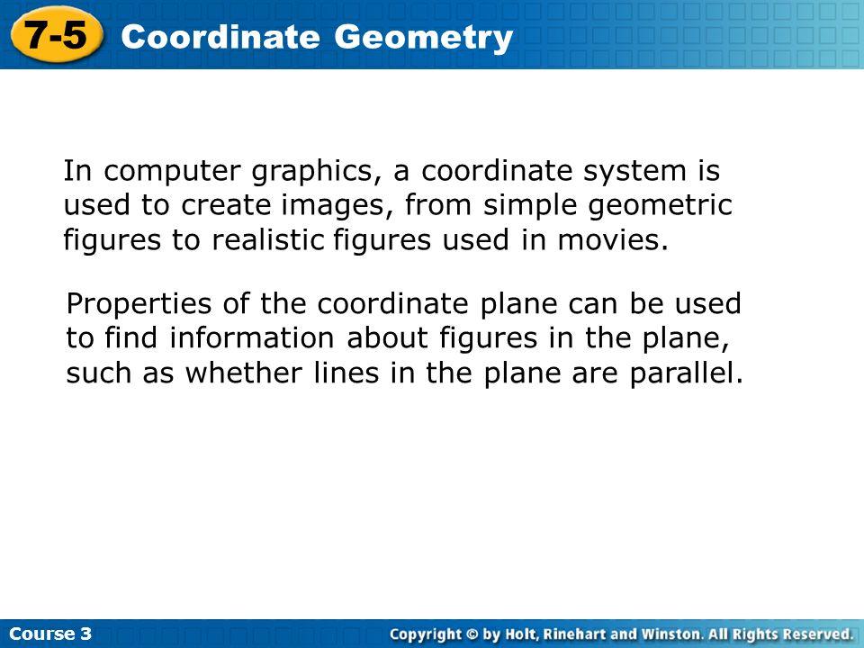Course 3 7-5. Coordinate Geometry.