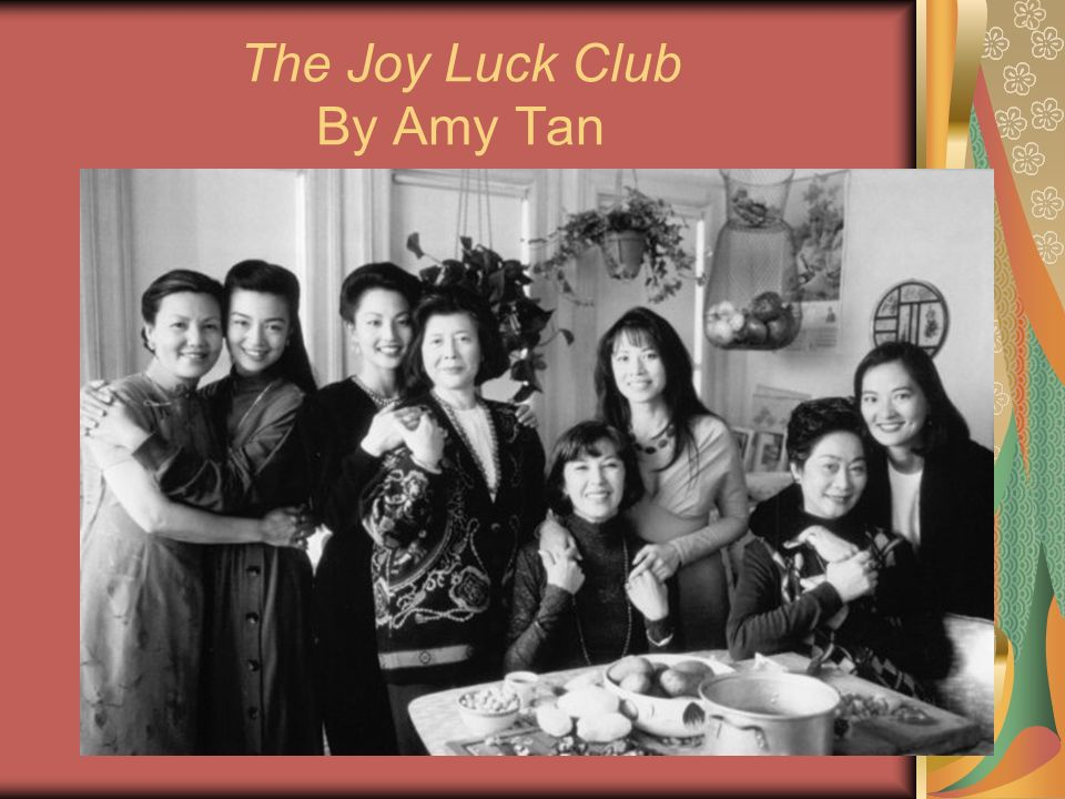 a summary of the joy luck club by amy tan Two kinds summary two kinds forms one of the sections of amy tan's bestselling novel, the joy luck club in it, june and her mother suyuan come into conflict when.