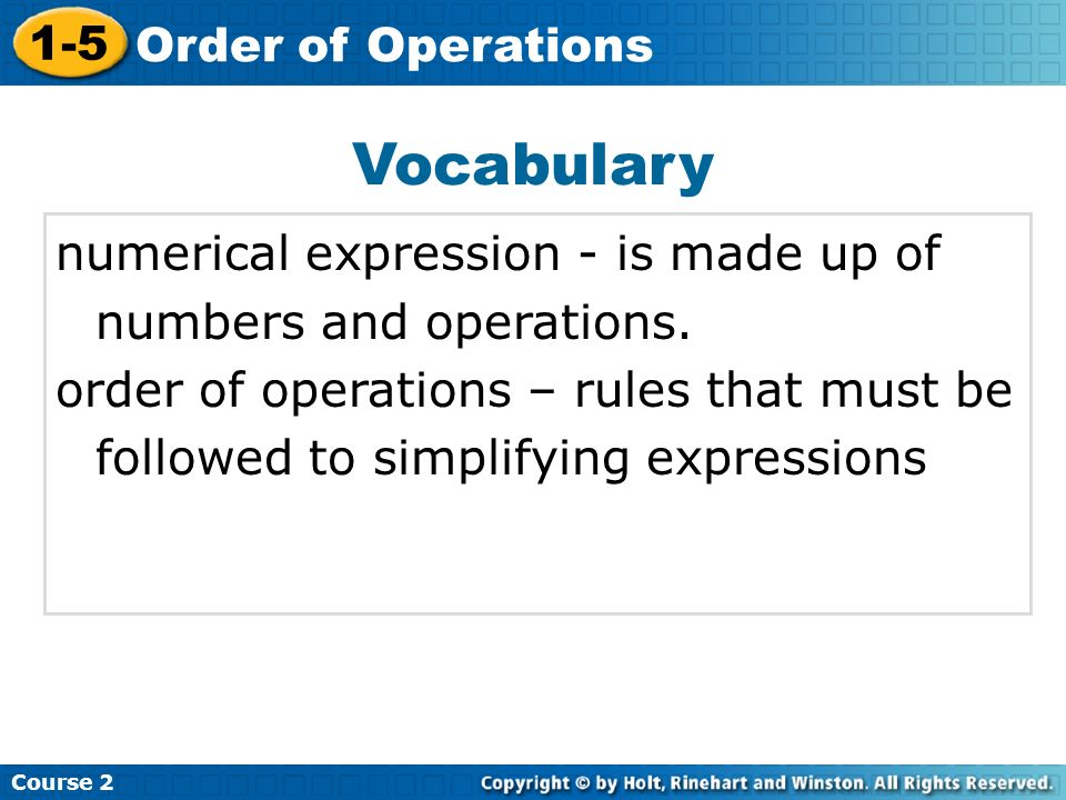 Vocabulary numerical expression - is made up of numbers and operations.