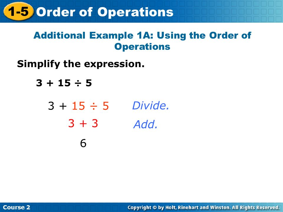 Additional Example 1A: Using the Order of Operations