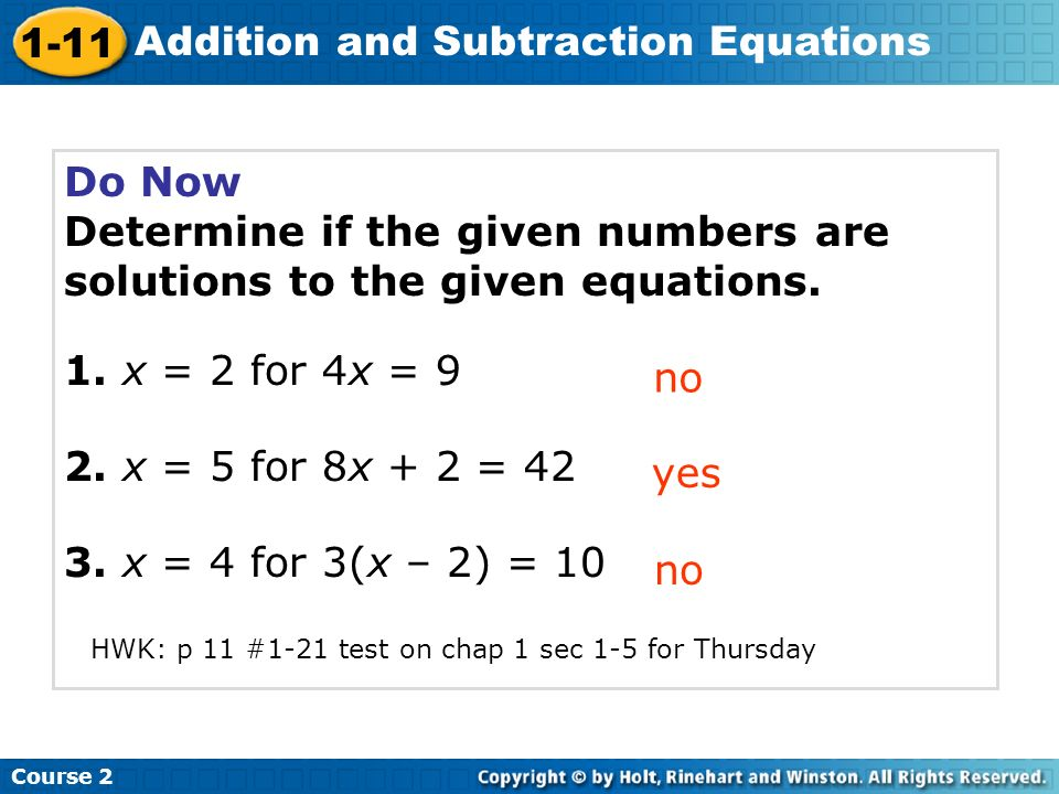 Determine if the given numbers are solutions to the given equations.