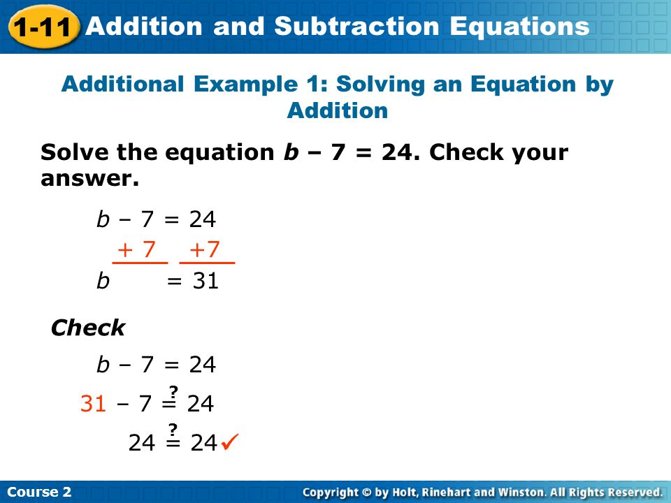 Additional Example 1: Solving an Equation by Addition