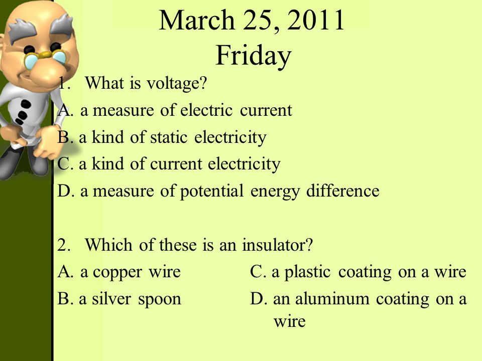 March 25, 2011 Friday What is voltage