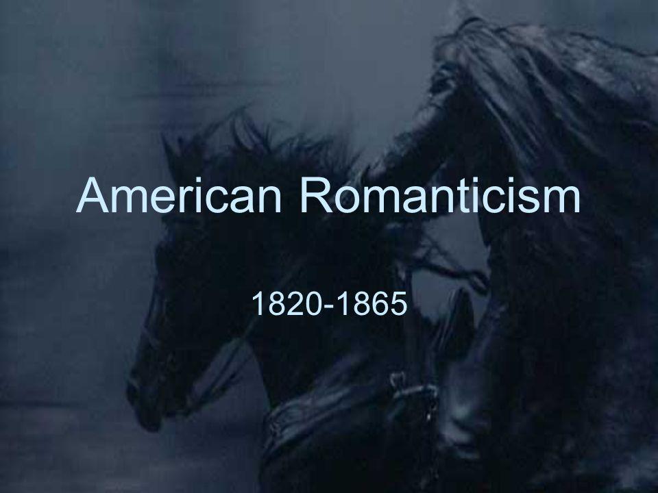 American Romanticism 1820-1865