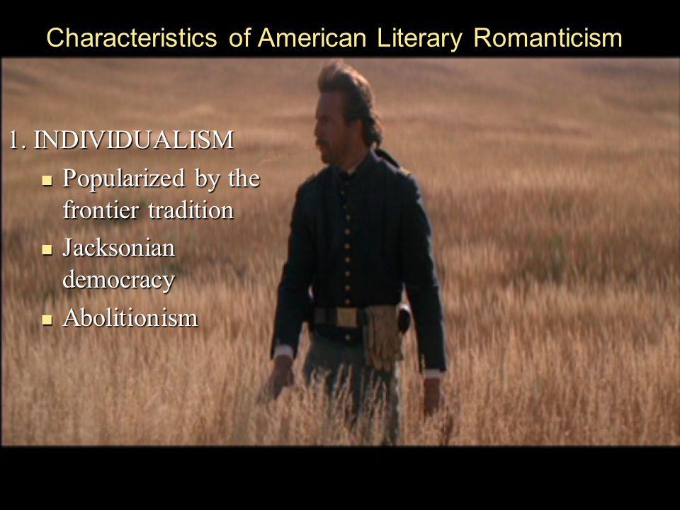 Characteristics of American Literary Romanticism