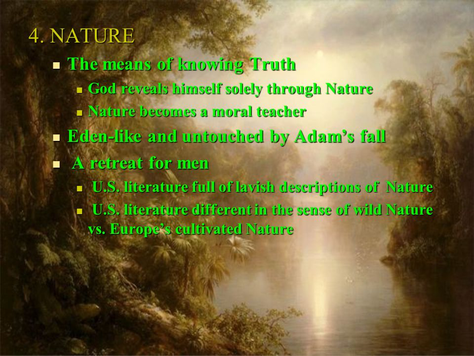 4. NATURE The means of knowing Truth