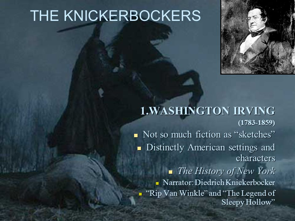 THE KNICKERBOCKERS 1.WASHINGTON IRVING