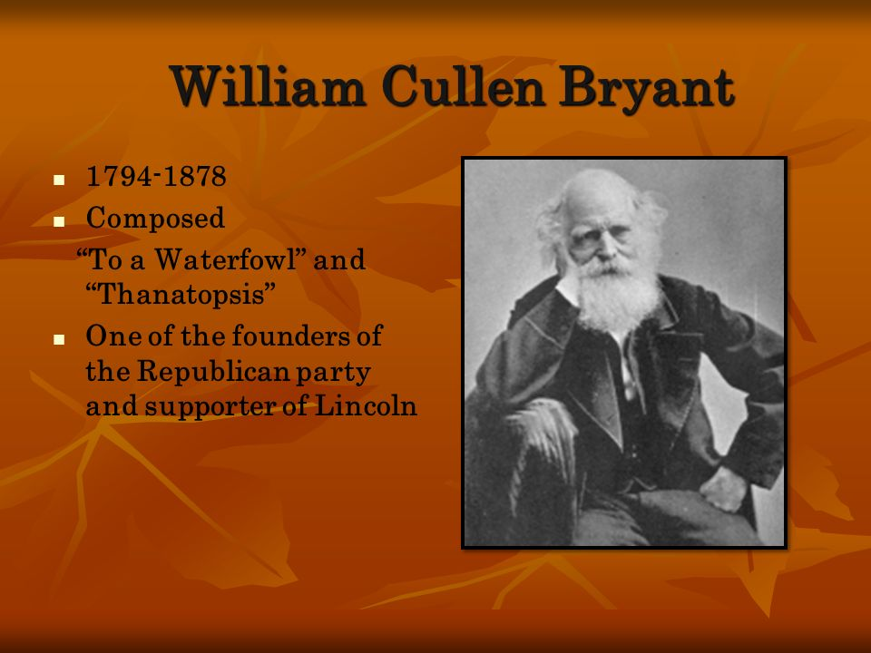 William Cullen Bryant 1794-1878 Composed