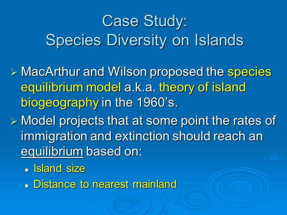 Case Study: Species Diversity on Islands