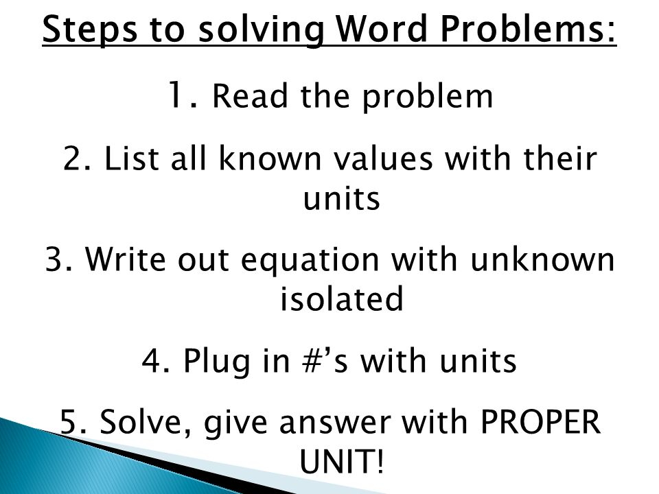 Steps to solving Word Problems: