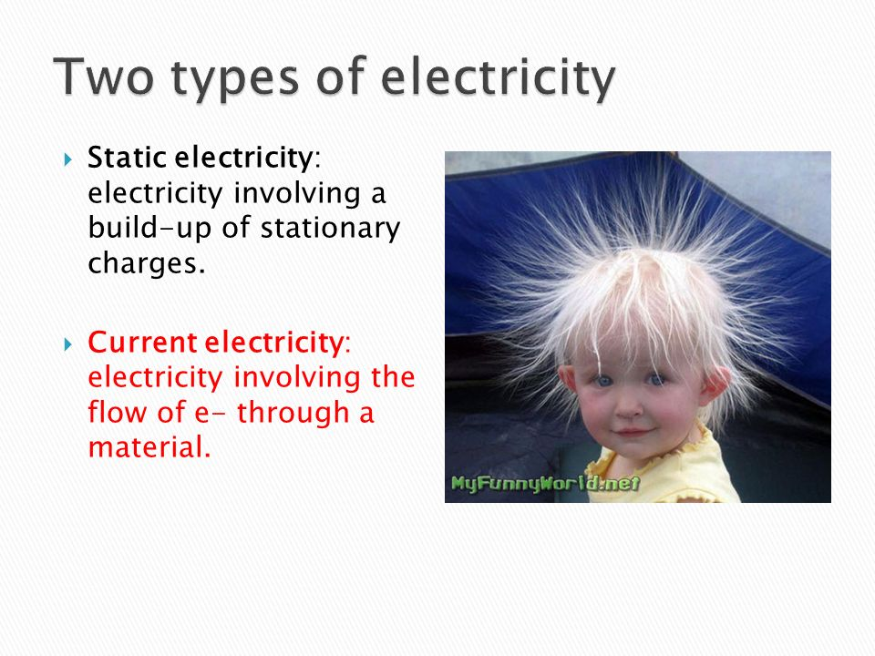 Two types of electricity