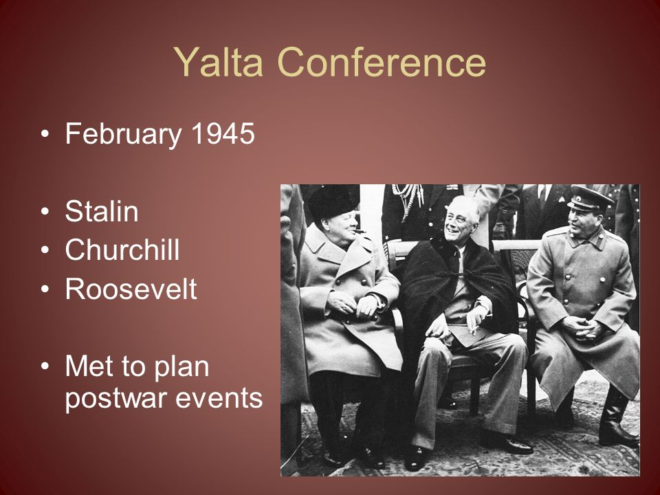 Yalta Conference February 1945 Stalin Churchill Roosevelt