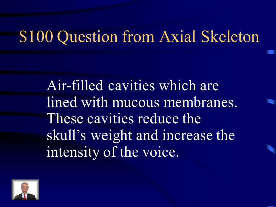 $100 Question from Axial Skeleton