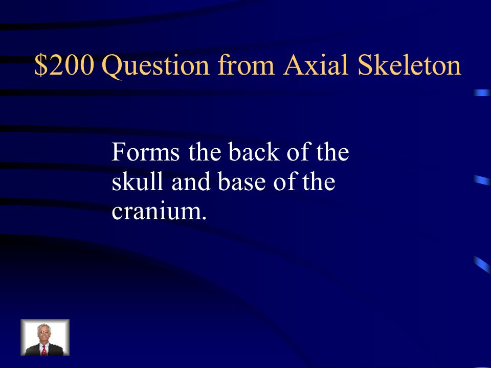 $200 Question from Axial Skeleton