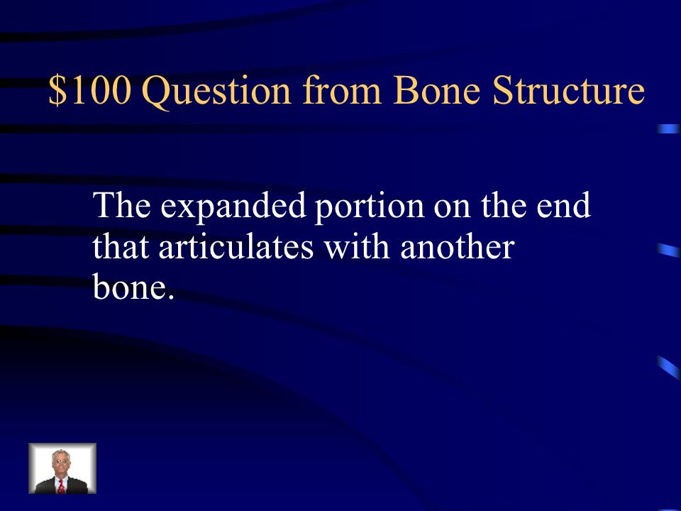 $100 Question from Bone Structure