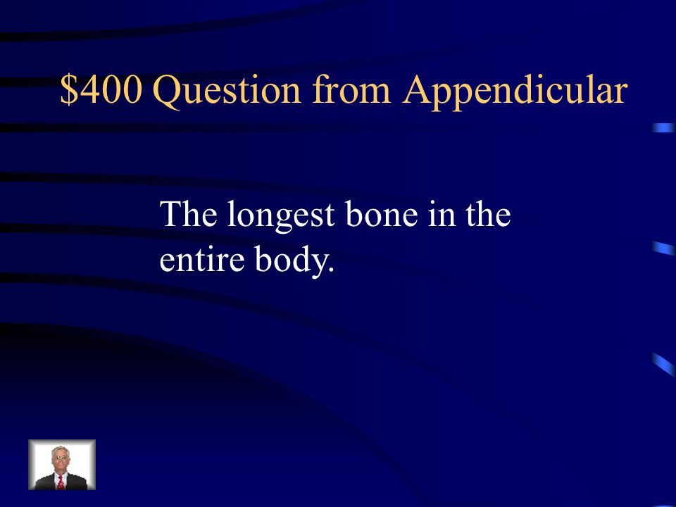 $400 Question from Appendicular