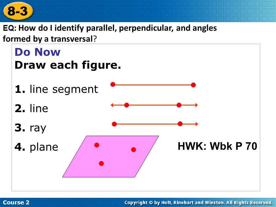 Drawing Lines Segments And Rays : Do now draw each figure line segment