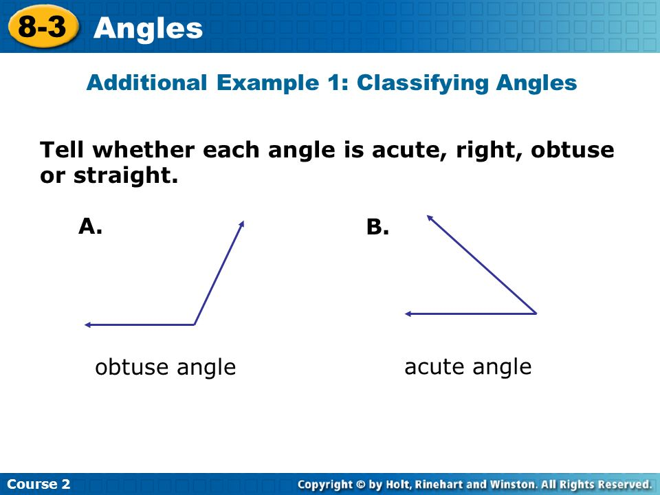 Additional Example 1: Classifying Angles