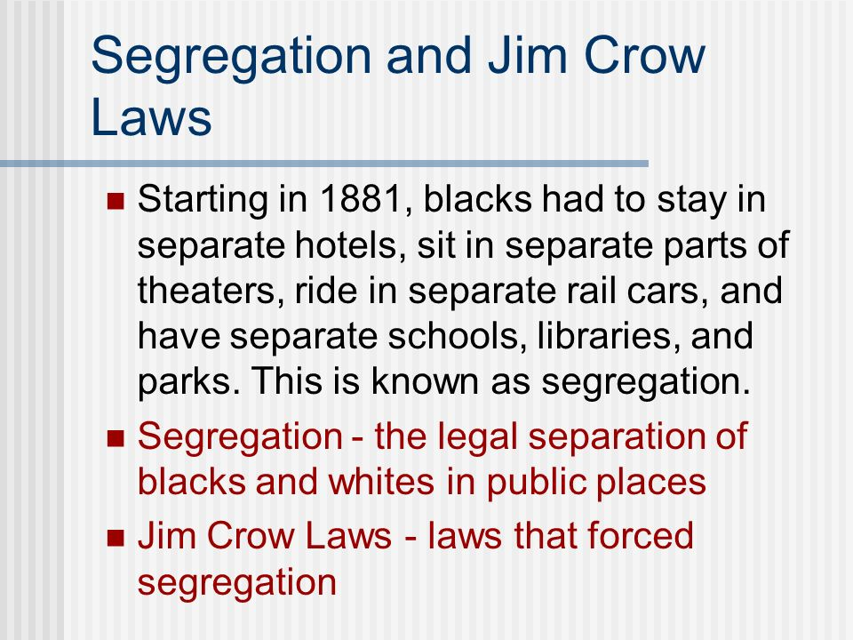 Segregation and Jim Crow Laws