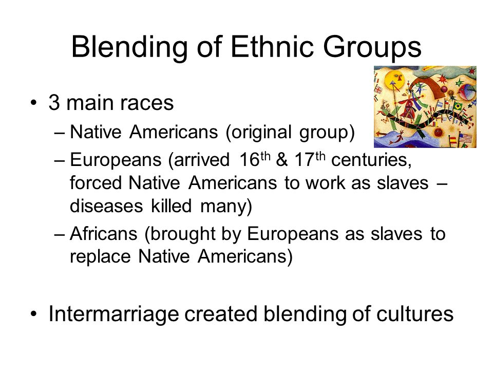Blending of Ethnic Groups