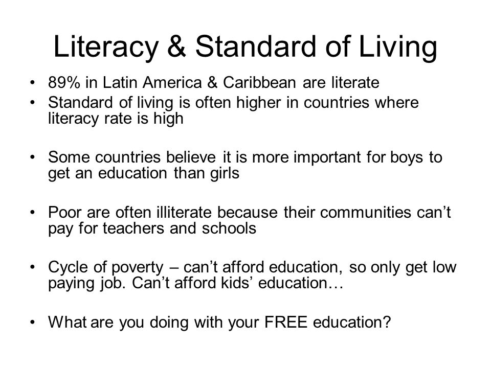 Literacy & Standard of Living