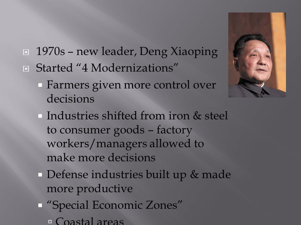 1970s – new leader, Deng Xiaoping