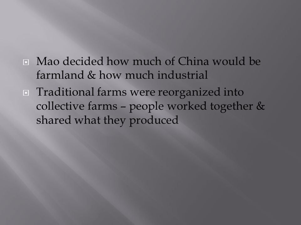Mao decided how much of China would be farmland & how much industrial