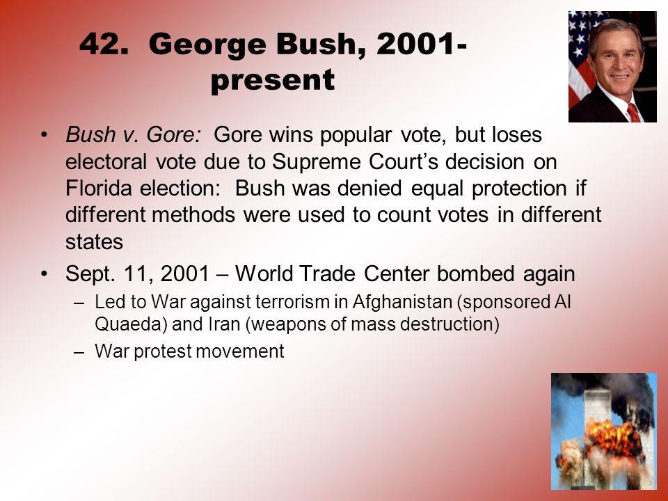 42. George Bush, 2001-present