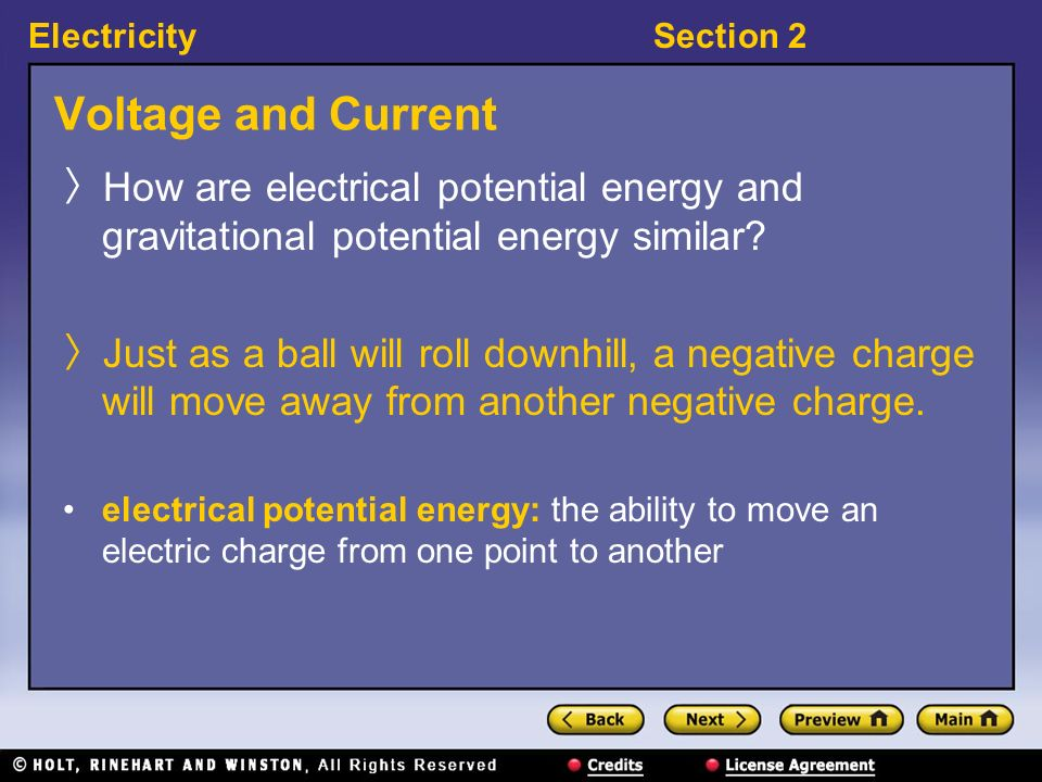 Voltage and Current How are electrical potential energy and gravitational potential energy similar