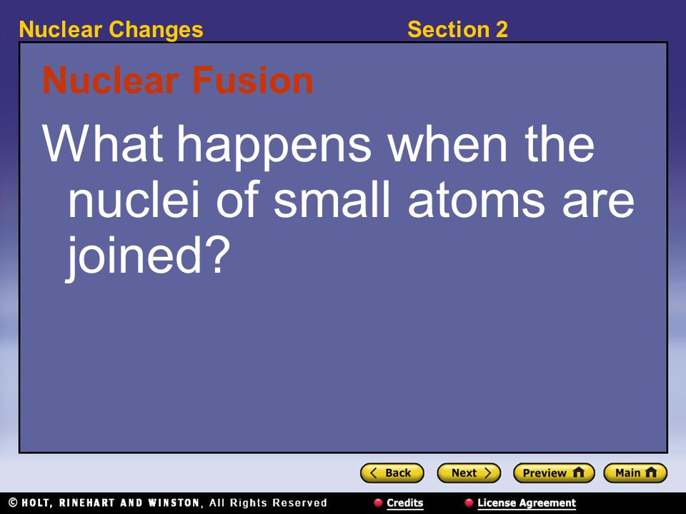 What happens when the nuclei of small atoms are joined