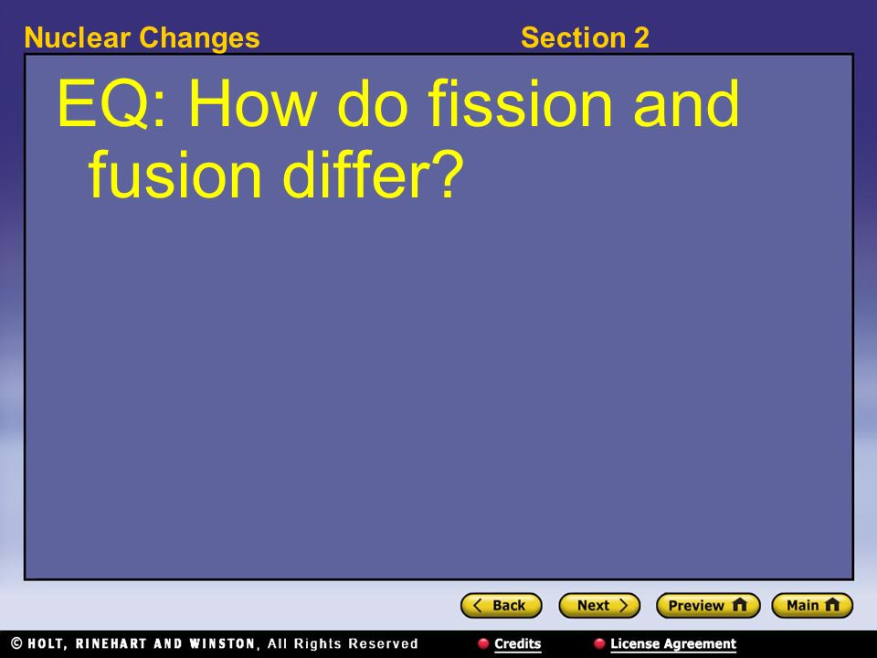 EQ: How do fission and fusion differ