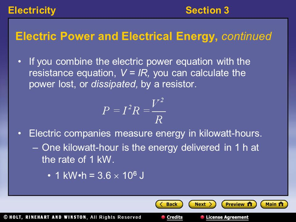 Electric Power and Electrical Energy, continued