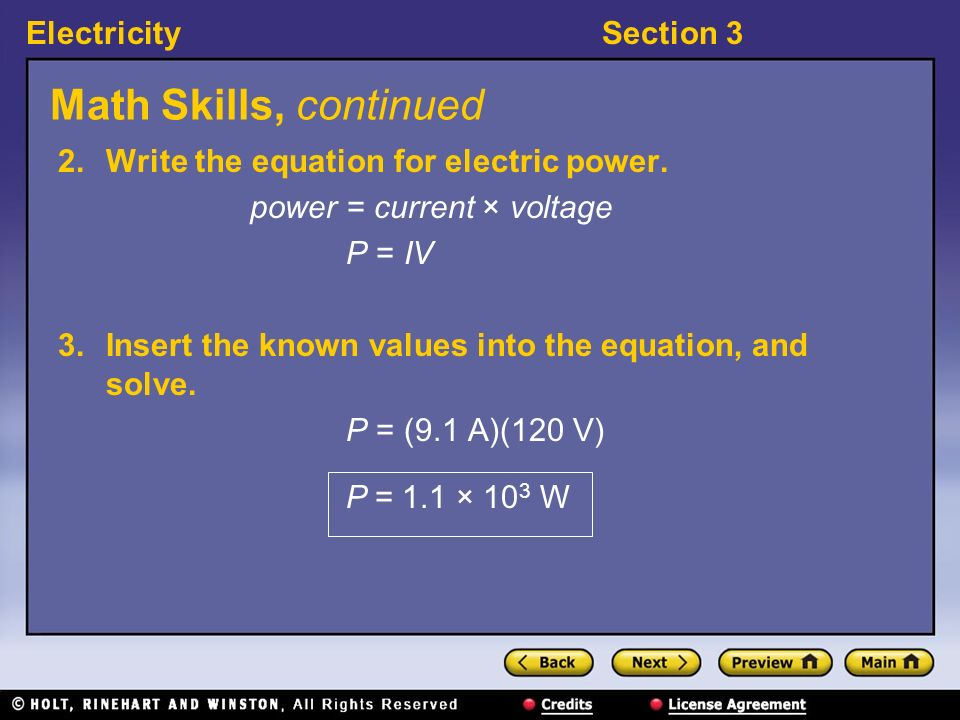 Math Skills, continued 2. Write the equation for electric power.
