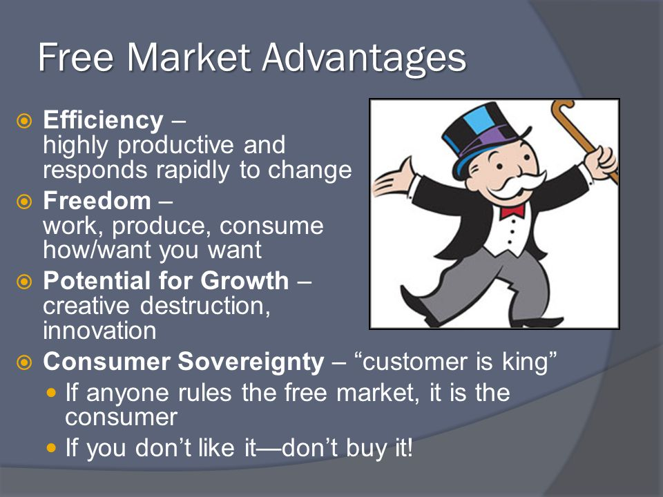 Free Market Advantages