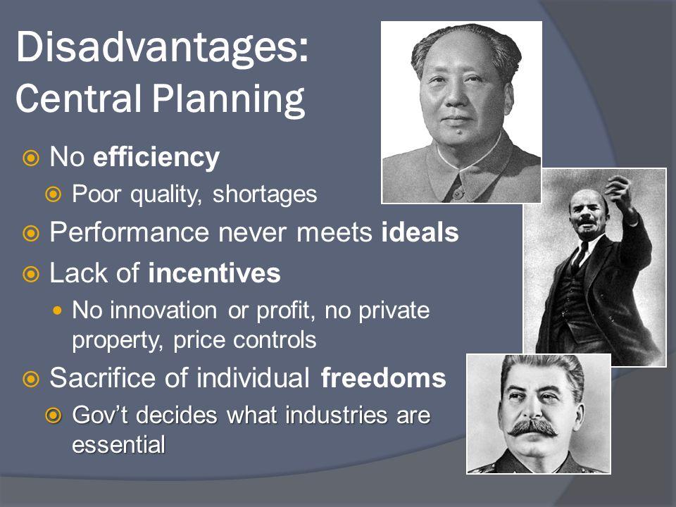 Disadvantages: Central Planning