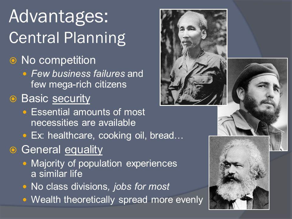Advantages: Central Planning