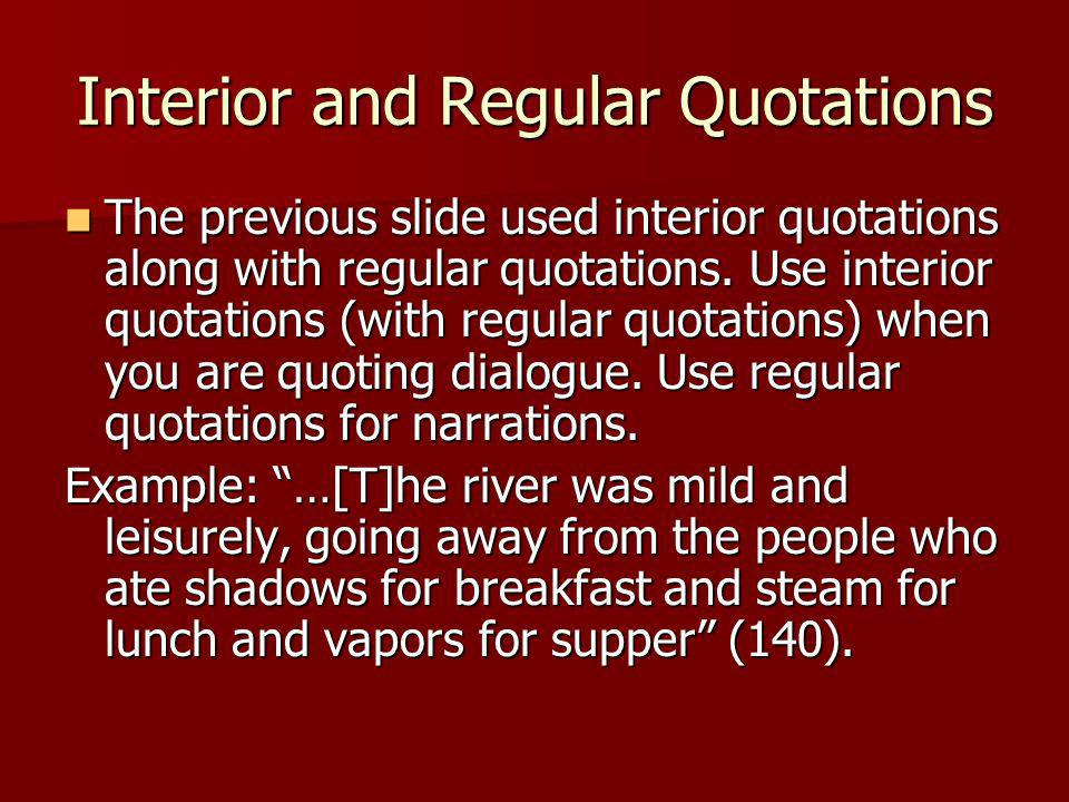 Interior and Regular Quotations