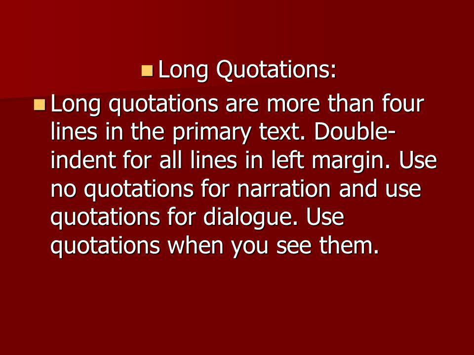 Long Quotations: